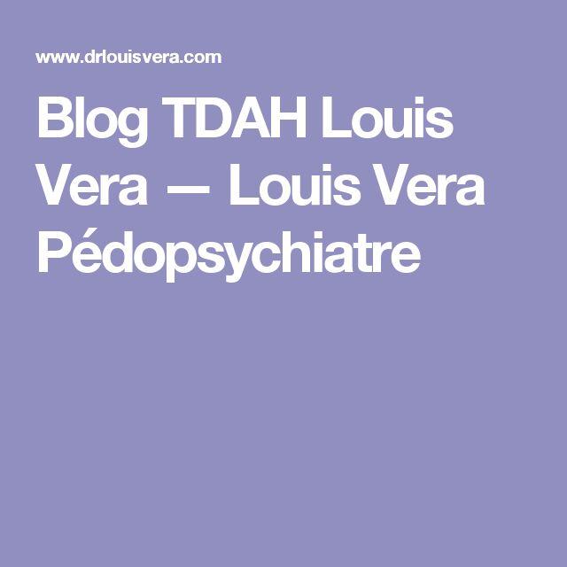 Blog TDAH Louis Vera — Louis Vera Pédopsychiatre