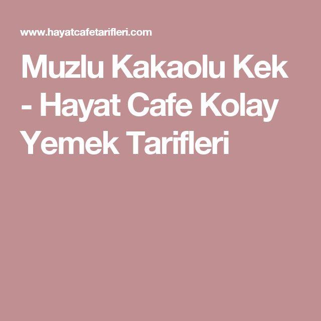 Muzlu Kakaolu Kek - Hayat Cafe Kolay Yemek Tarifleri