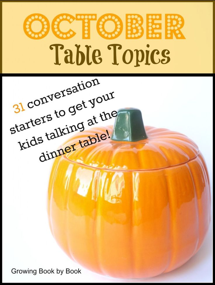 October Table Topics- conversation starters to get your kids talking!  growingbookbybook.com #kbn