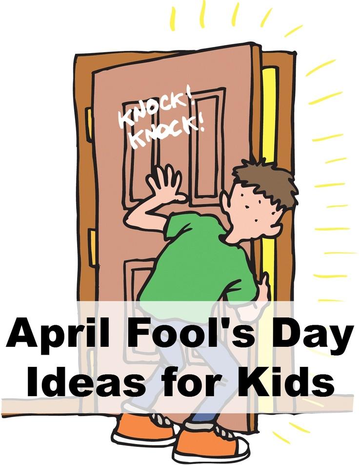 April Fool's Day Ideas for Kids. #aprilfools #holidays #kids