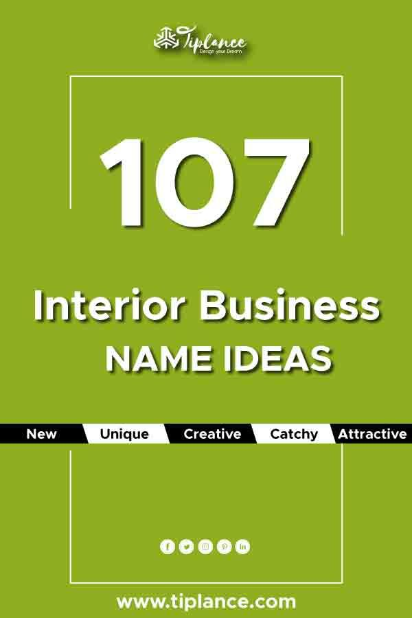 170 Catchy Interior Company Name Ideas To Make Your Business A Brand Design Company Names Business Company Names Catchy Business Name Ideas