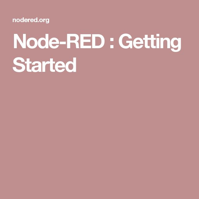 Node-RED : Getting Started