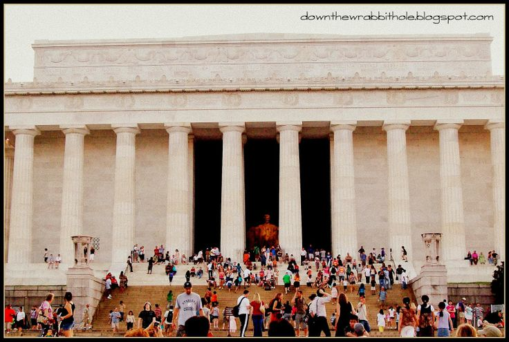"Visit the Lincoln Memorial in Washington DC - just be prepared for crowds! Find out more at ""Down the Wrabbit Hole - The Travel Bucket List"". Click the image for the blog post."