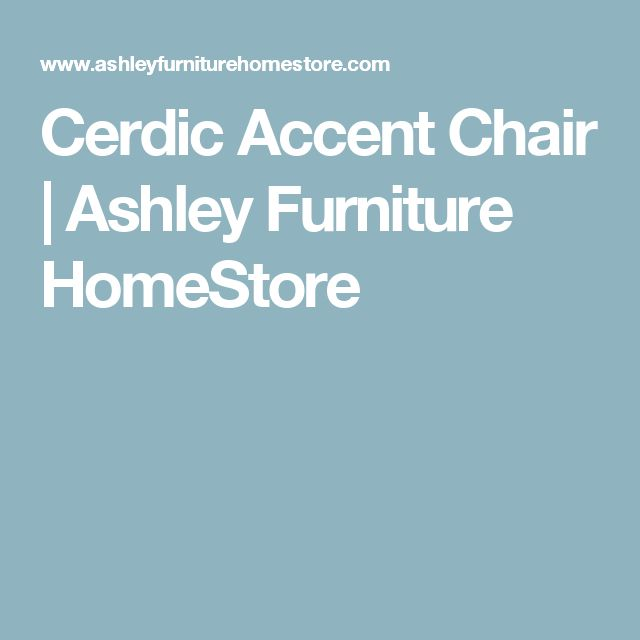 Cerdic Accent Chair | Ashley Furniture HomeStore