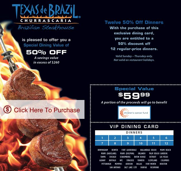 Texas de Brazil Coupons. K likes. Texas de Brazil coupons , printable coupons, coupon codes, mobile and online, menu, nutrition, locations.