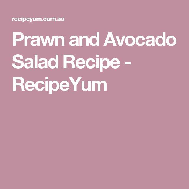 Prawn and Avocado Salad Recipe - RecipeYum