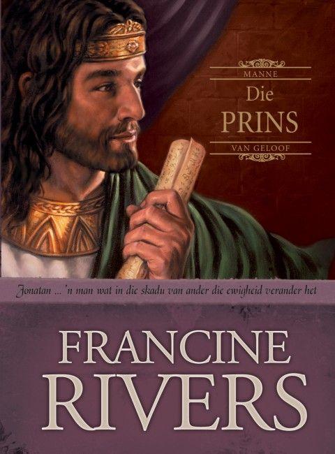 Die Prins (3 Manne Van Geloof-Reeks)(eBoek Epub)