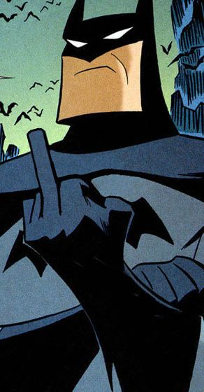 Response from Batman when someone says Superman's better than him. I mean, come on people. Batman is the best.