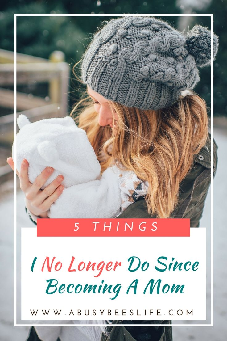 Becoming a mom means lots of change. Here are five things I no longer do since becoming a mom - and quite frankly, I don't miss doing them! via @abusybeeslife