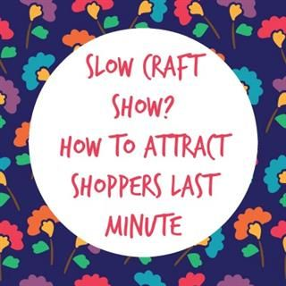 http://www.madeurban.com/News/slow_craft_show_how_to_attract_shoppers_last_minut/1105