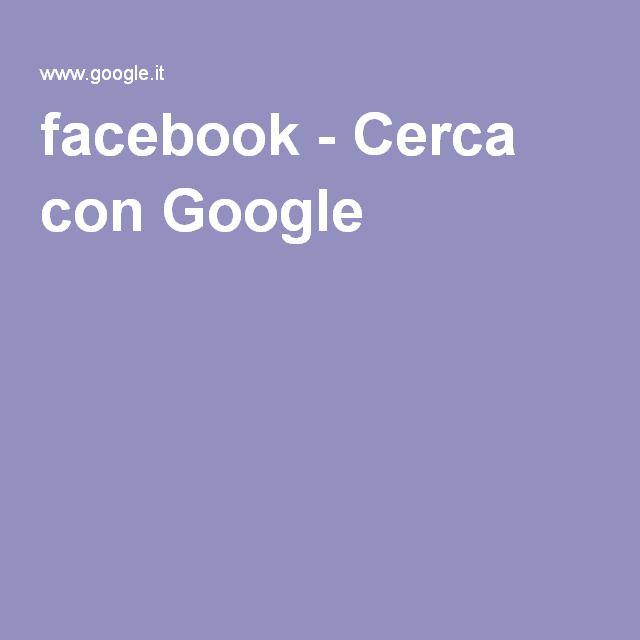 facebook - Cerca con Google