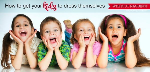 How to get your kids to dress themselves. I got so sick of nagging my kids to get ready in the morning! This is much easier, it talks about small steps to get them ready each morning that also build independence in the long term, so mums can take back their mornings :)