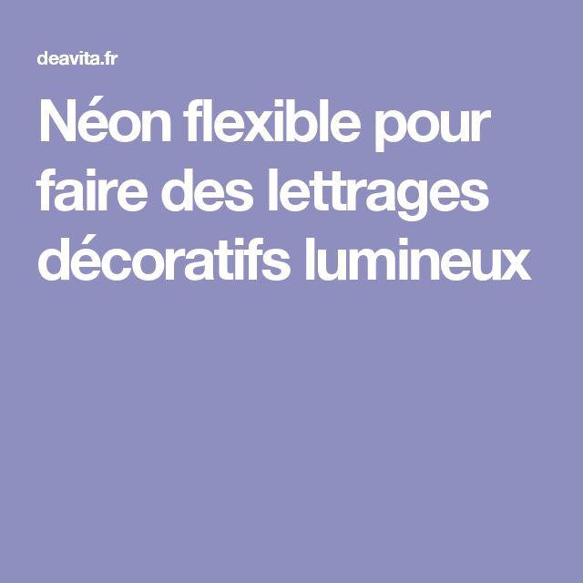 Néon flexible pour faire des lettrages décoratifs lumineux