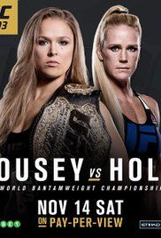 Ufc 193 Live Stream. Ronda Rowdy Rousey (12-0 MMA, 6-0 UFC) ventures to The Land Down Under for a 135-pound championship matchup against Holly Holm (9-0 MMA, 2-0 UFC) in what will be just the fifth ...