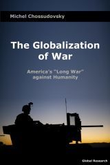 "Michel Chossudovsky: ""The Globalization of War. America's ""Long War"" against Humanity."" 2015"