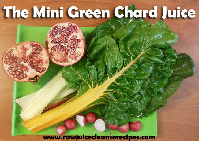 The Mini Green Chard Juice Recipe! You'll find this recipe right at the top of the page! Double the ingredients to make more!