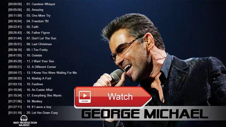 George Michael Greatest Hits playlist Best Songs Of George Michael collection  George Michael Greatest Hits playlist Best Songs Of George Michael collection George Michael Greatest Hits playlist