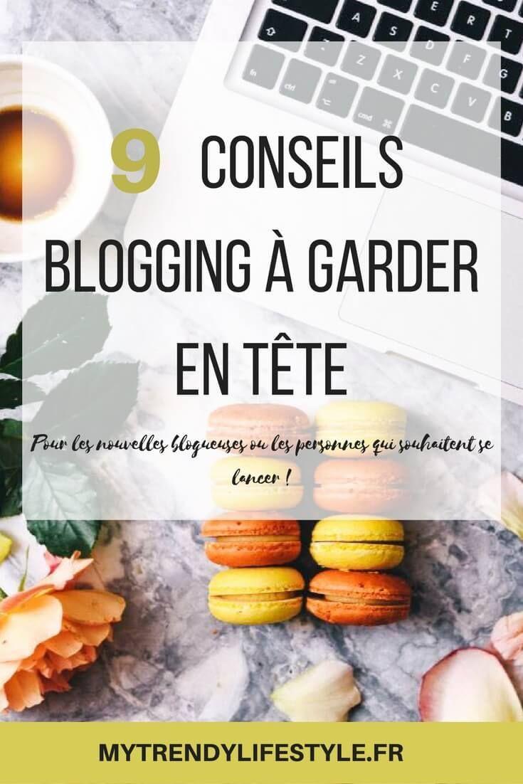 9 conseils blogging à garder en tête