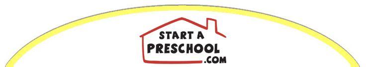 start a preschool, how to start a preschool, starting a preschool >> start a preschool --> www.startapreschool.com