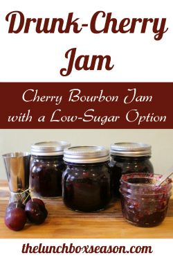 Drunk Cherry Jam: Cherry Bourbon Jam with a Low-Sugar Option