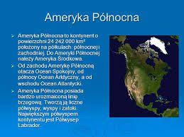 Ameryka północna - Ogólne informacje