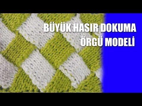 Büyük Hasır Dokuma Örgü Modeli - Şiş İle Örgü Modelleri - YouTube