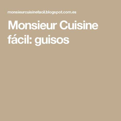 Monsieur Cuisine fácil: guisos