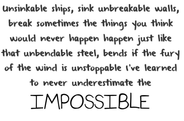 Quotes About Impossible Love Tumblr : the impossible - joe nichols Words Pinterest The impossible ...
