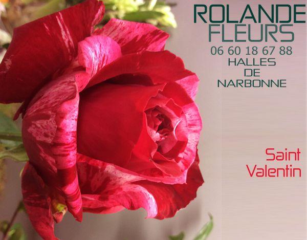 Saint Valentin Bouquets cadeau chez votre fleuriste Rolande aux Halles de Narbonne compositions personnalisées de roses de qualité supérieure