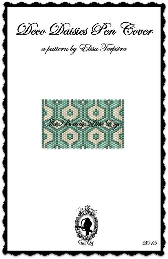 Peyote Pattern Peyote Stitch Beaded Pen Wrap Cover Tutorial Beading Pattern Geometric Print Diamond Pattern Deco Daisies Pen Cover Pattern