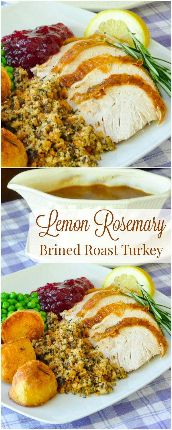 Lemon Rosemary Brined Roasted #Turkey, succulent & perfectly seasoned! Ideal for a Sunday dinner any time but especially perfect for Thanksgiving and the Holidays! A great #brinedturkey for beginners.