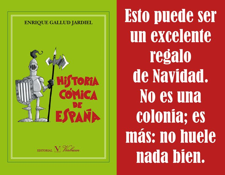 Publicidad del Libro «Historia cómica de España», de Enrique Gallud Jardiel. Editorial Verbum, Madrid, 2016.