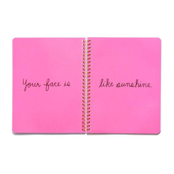 'Your Face Is Like Sunshine' Ban.do Rough Draft Spiral Notebook - Florabunda
