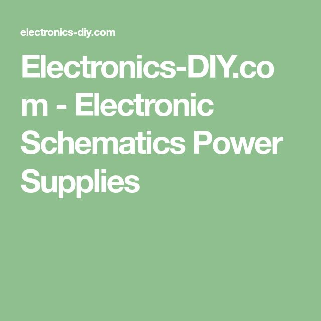 Electronics-DIY.com - Electronic Schematics Power Supplies