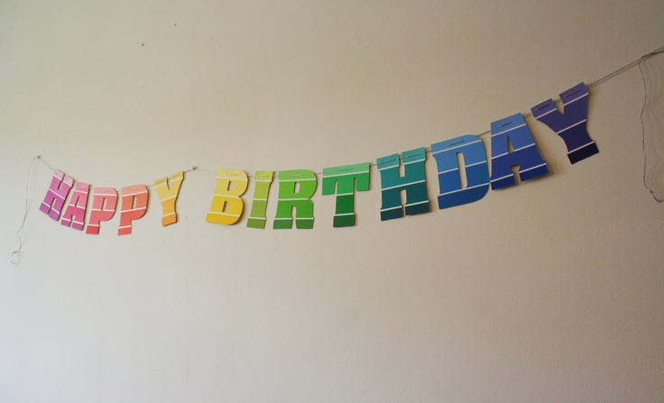 Smart way to make a free birthday banner: Home Depot paint swatches!
