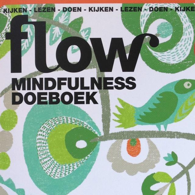 """Flow Mindfulness Doeboek met aandacht voor """"Stil zitten als een kikker"""" van Eline Snel."""