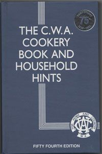 The CWA Cookery Book and Household Hints - Country Women's Association New hardcover book 54th Ed