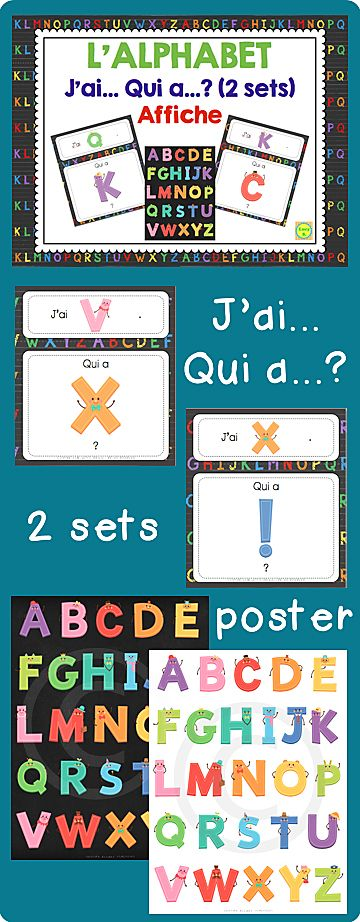 $ L'alphabet - J'ai… Qui a…? - 2 sets of games + alphabet poster - UPDATED & EXPANDED V.2 Feb. 21st, 2014