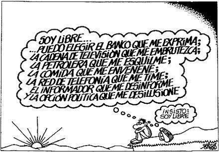 Menos mal que somos libres...: Knowledge, Gracefully, Social Conscience, Humor, Freesoy Libre, Day, With The, Canvi Social, In Day