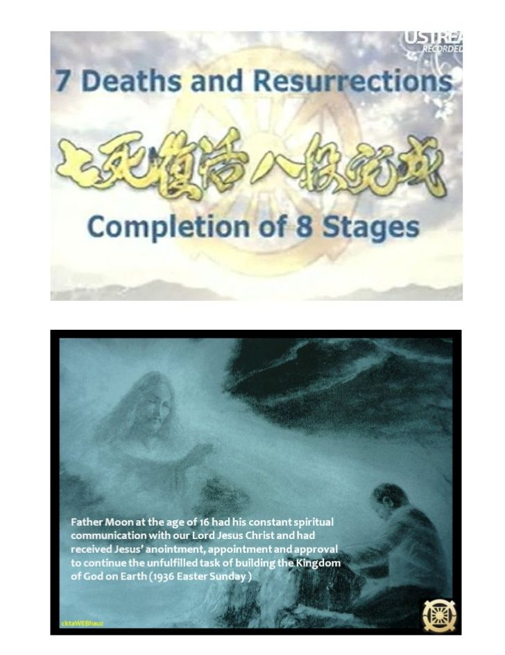 7 Deaths & Resurrections of Rev Father Sun Myung Moon (v.3)