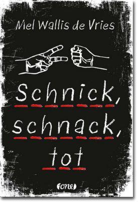 Schnick, schnack, tot von de Vries, Mel Wallis, Jugendbücher, Krimi & Thriller, Spannung