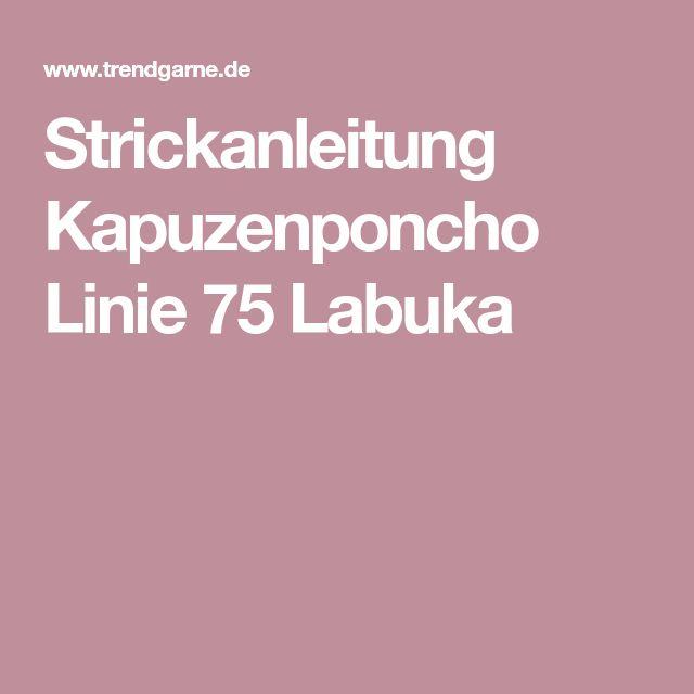Strickanleitung Kapuzenponcho Linie 75 Labuka