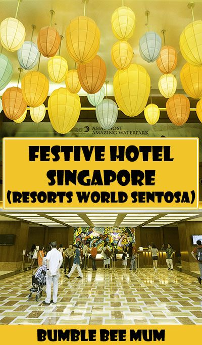 Read about our stay at Festive Hotel Singapore (Resorts World Sentosa) with kids! http://bumblebeemum.net/2015/09/18/festive-hotel-singapore-resorts-world-sentosa-review/