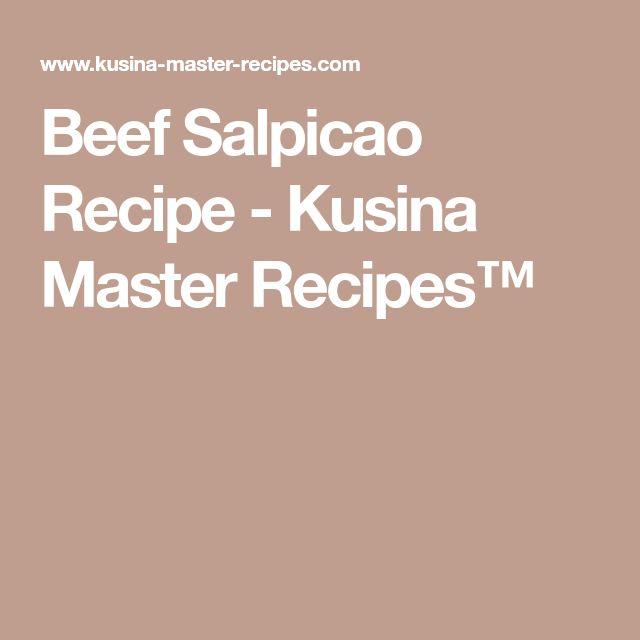 Beef Salpicao Recipe - Kusina Master Recipes™