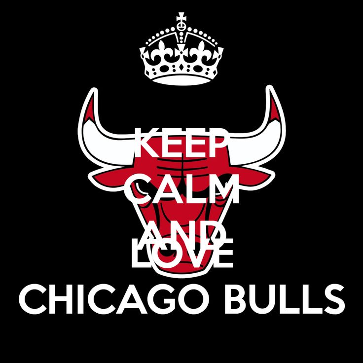Keep calm and love Chicago Bulls