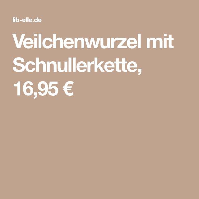 Veilchenwurzel mit Schnullerkette, 16,95 €