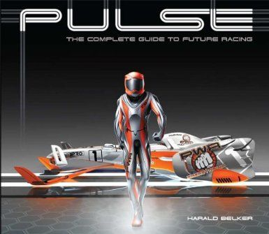 Pulse : the complete guide to future racing / Harald Belker. Bibsys: http://ask.bibsys.no/ask/action/show?pid=120277778&kid=biblio
