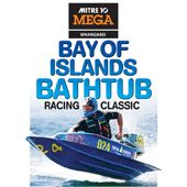 Bay of Islands Bathtub Racing Classic  9 May 2015. See https://www.youtube.com/watch?v=30l-JBlqar4