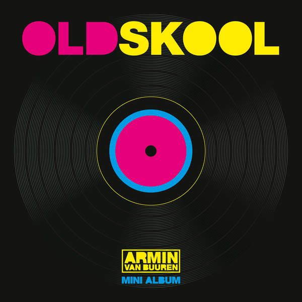 Armin Van Buuren - Old 'Skool' mini album on Limited Edition Import LP
