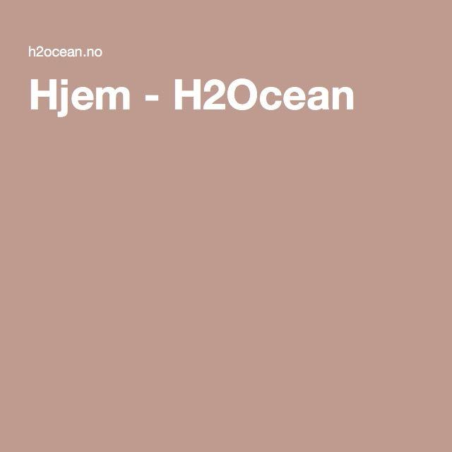 Hjem - H2Ocean